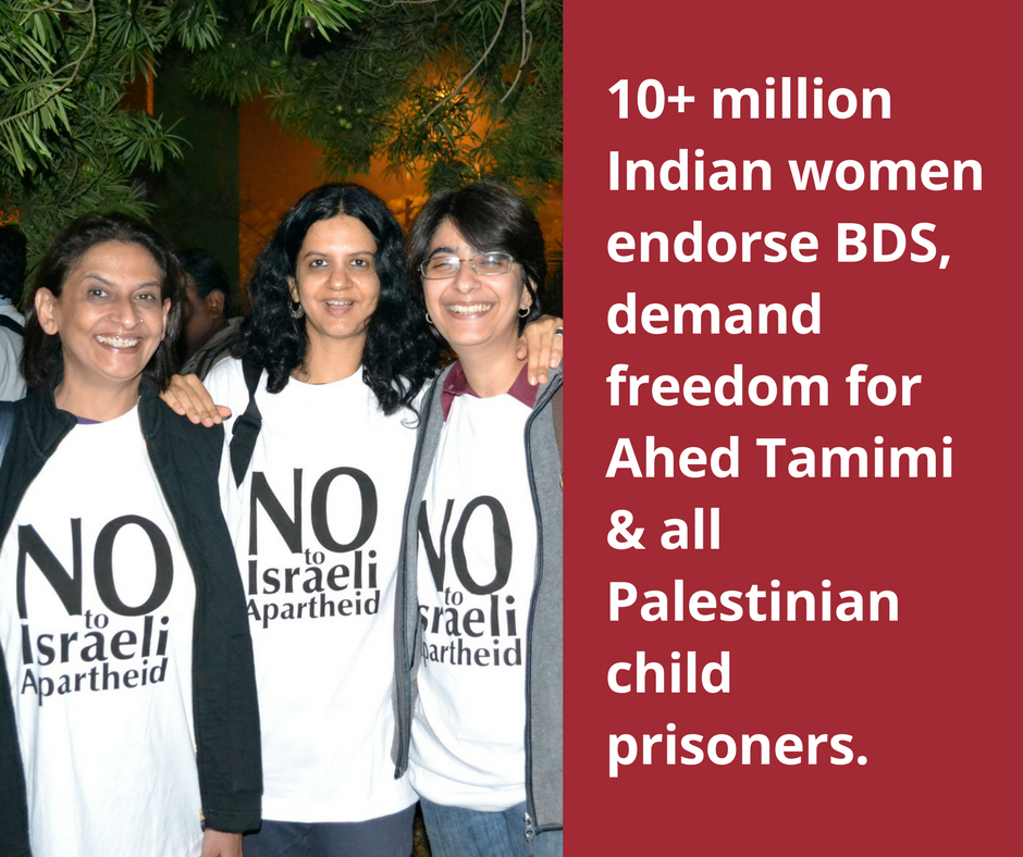 Over 10 Million Indian Women Demand Freedom For Ahed Tamimi, Endorse BDS